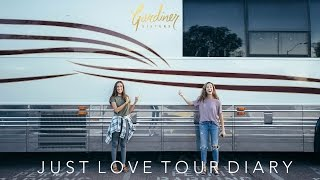 Just Love Tour Diary (Part III) | Gardiner Sisters