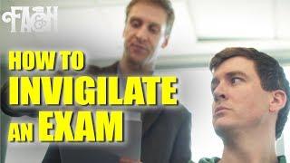 How to Invigilate an Exam - Foil Arms and Hog