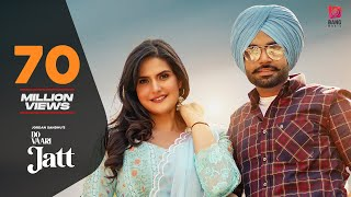 Do Vaari Jatt – Jordan Sandhu Ft Zareen Khan