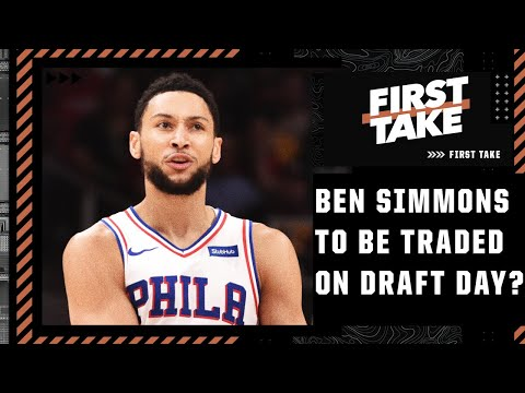 First Take's NBA Draft preview: Ben Simmons trade scenarios, sleepers and teams that need to trade
