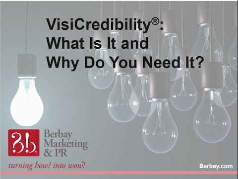 VisiCredibility® What Is It and Why Do You Need It?