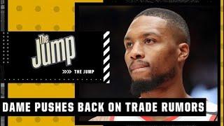 Reacting to Damian Lillard pushing back on trade rumors | The Jump