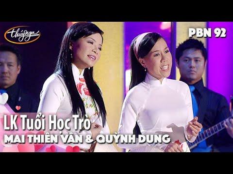 PBN 92 | Mai Thiên Vân & Quỳnh Dung - LK Tuổi Học Trò