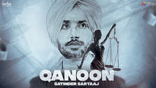 Qanoon – Satinder Sartaaj