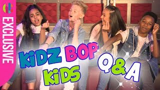 KIDZ BOP   SING OR SAY Q&A?!