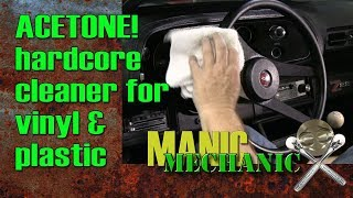 How To  Use Acetone To Clean Interior of Excessive Vinyl Protectant Episode 15 Manic Mechanic