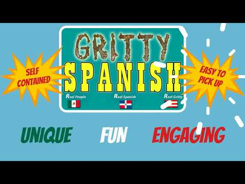 GrittySpanish- A fun and unique way to improve your Spanish - Listen to real conversations.