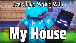 Everything Wrong With My House In 6 Minutes Or Less
