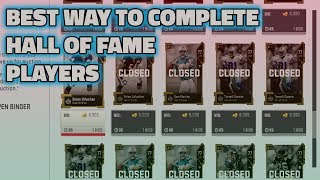 BEST WAY TO COMPLETE THE HALL OF FAME PLAYERS | MADDEN 19 ULTIMATE TEAM