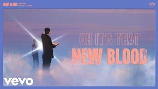 Gryffin - New Blood (with Boy Matthews) [Lyric Video]