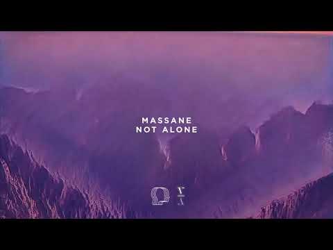 Massane - Not Alone