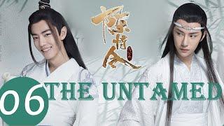 ENG SUB《陈情令 The Untamed》EP06——主演:肖战、王一博、孟子义