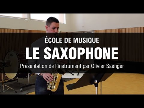 Présentation du saxophone par Olivier Saenger - Drusenheim