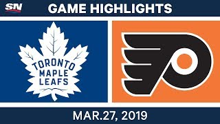 NHL Game Highlights | Maple Leafs vs. Flyers – March 27, 2019