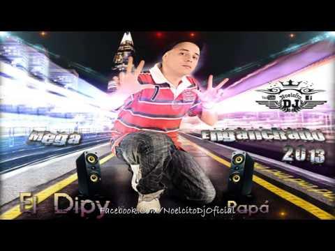 El Dipy - Mega Enganchado 2013 [By.. Noelcito Dj]