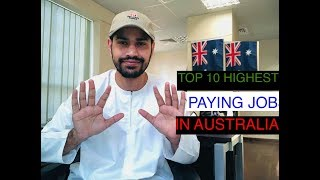 TOP 10 HIGHEST PAYING JOBS IN AUSTRALIA 2019