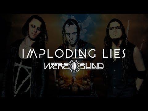 Imploding Lies