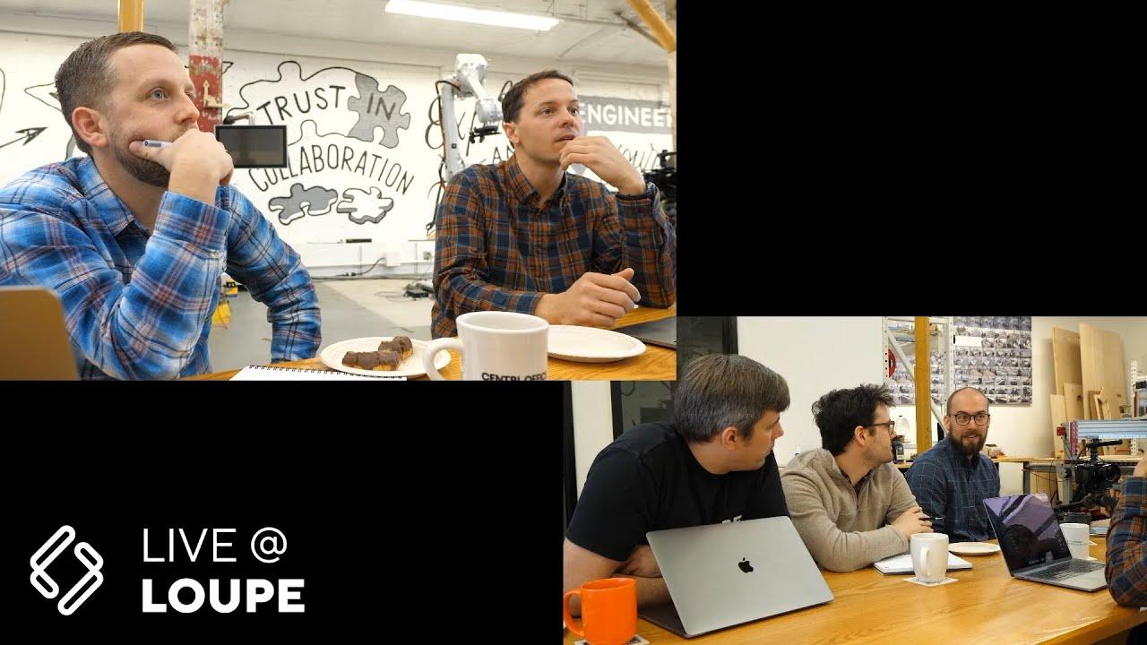 Live at Loupe Recap – Week 1
