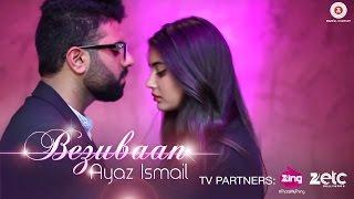 Bezubaan – Ayaz Ismail – Ridha Durrani Video HD