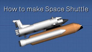 How to build NASA's Space Shuttle : Spaceflight Simulator