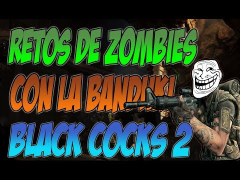 Retos De Zombies Con La Banduki En VIVO! - Black Cocks 2 - Smashpipe Entertainment