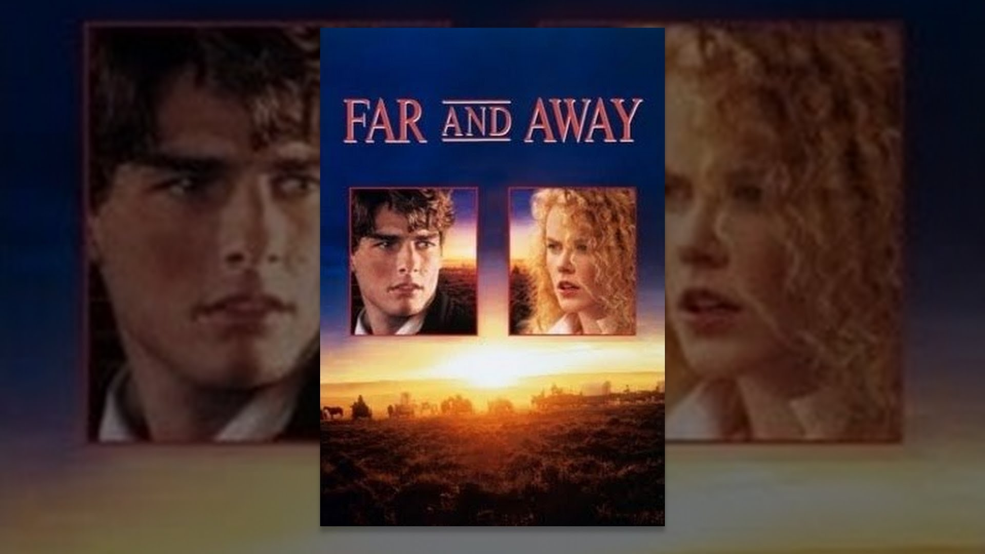 Far and Away - YouTube