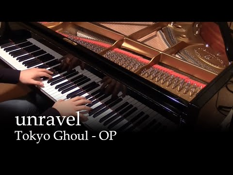 Unravel - Tokyo Ghoul OP [piano]
