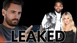 Scott Disick Leaked Juicy Details About Khloe and Tristan's Relationship... Khloe Throws SHADE.