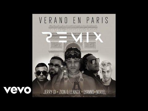 Jerry Di, Zion & Lennox, Lyanno - Verano En París (Audio/Remix) ft. Noriel
