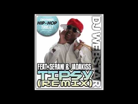 DJ Webstar feat. Serani and Jadakiss - Tipsy (Remix).mp4