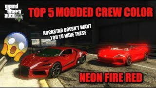 GTA 5 - TOP 5 RARE MODDED CREW COLORS!! (Ultra Black, Fire Red and More...)