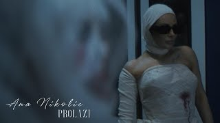 ANA NIKOLIC - PROLAZI (OFFICIAL VIDEO)