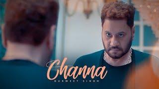 Channa – Gurmeet Singh