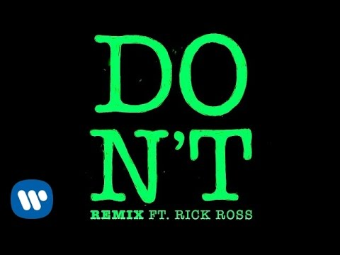 Don't (Rick Ross Remix)