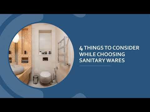 4 THINGS TO CONSIDER WHILE CHOOSING SANITARY WARES