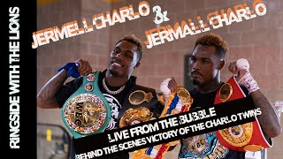 Jermell Charlo & Jermall Charlo Live from the Bubble- Behind The Scenes Victory Of The Charlo Twins