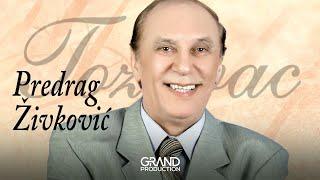Predrag Zivkovic Tozovac - Vlajna - (Audio 2013) HD