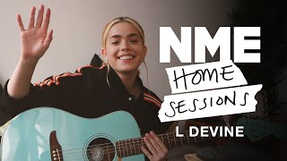 L Devine – 'Like You Like That', 'Boring People' and 'Daughter' | NME Home Sessions