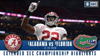 SEC Championship Extended Highlights: #1 Alabama Crimson Tide vs #7 Florida Gators | CBS Sports HQ