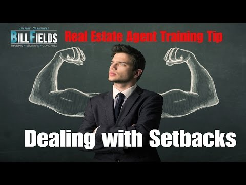 Real Estate Agent Training: Dealing with Setbacks