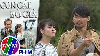 THVL   Con gái bố già - Tập 17[2]: Cao Bằng muốn Kim Cương mãi nhớ đến mình