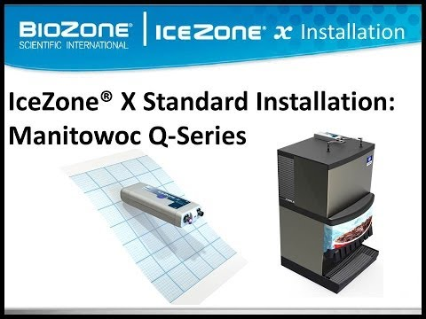 BioZone Scientific IceZone X Installation on a Manitowoc Q Series