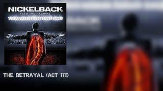 Nickelback - The Betrayal - Act III (SUB ESPAÑOL)