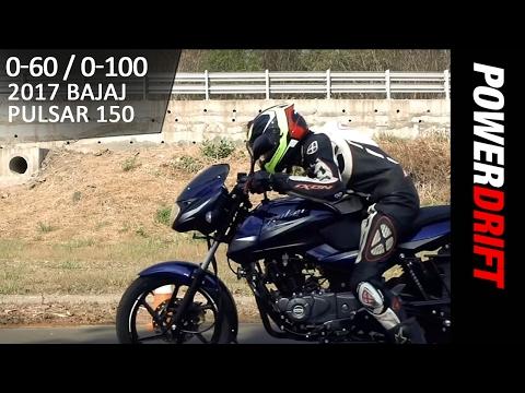 Bajaj Pulsar 150 (2017) : 0-60 0-100 : PowerDrift