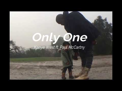 Only One - Kanye West ft. Paul McCartney (Lyrics)