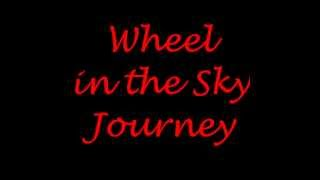 Journey Wheel in the Sky lyrics