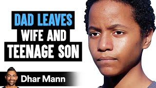 Dad Abandons Wife And Son, He Lives To Regret His Decision   Dhar Mann