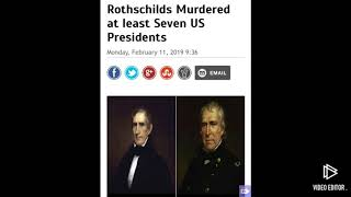Rothchilds murdered at least 7 US presidents
