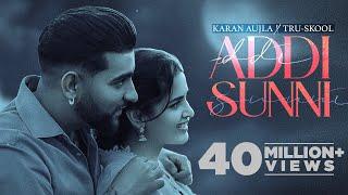 Addi Sunni – Karan Aujla Ft Tru Skool Video HD