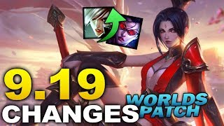 WORLDS PATCH! Massive new changes coming soon in Patch 9.19